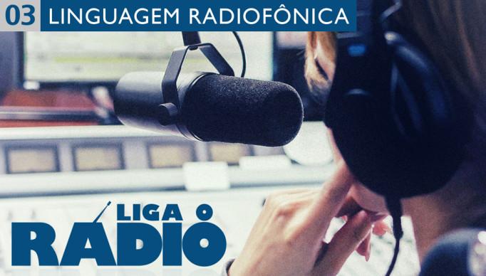 liga-o-radio-03-linguagem-radiofonica-vitrine